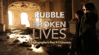 Rubble And Broken Lives