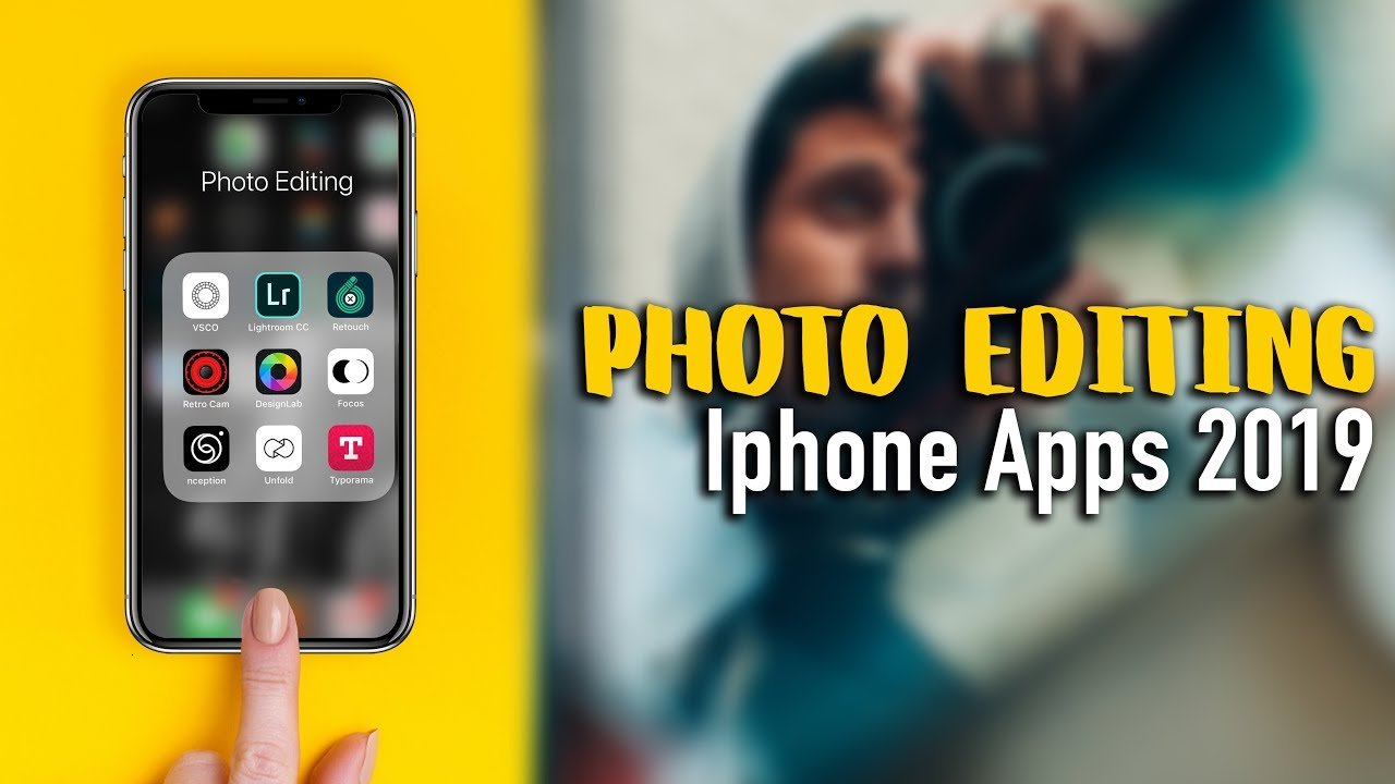 Top 20 Best Photo Editing Apps For iPhone 2019
