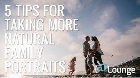 5 Simple Tips For Taking More Natural Family Portraits