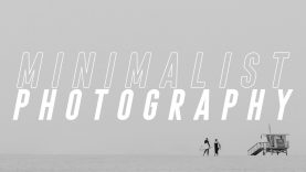 Minimalist Photography Tutorial (Using Negative Space)