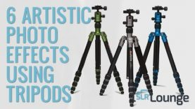 6 Artistic Photo Effects Using Tripods