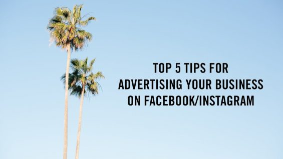 5 Tips for Facebook and Instagram Ads