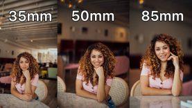 35mm/50mm/85mm Lens Comparison for Portrait Photography