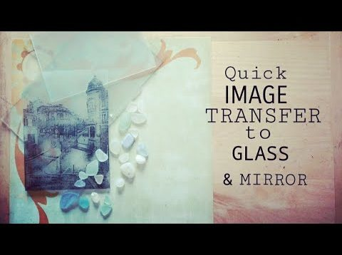 DIY Print Images on Glass & Mirrors