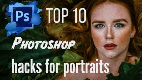 My TOP 10 Photoshop Hacks for Portraits