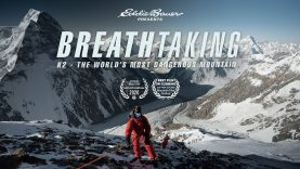 Breathtaking: K2 – The World's Most Dangerous Mountain