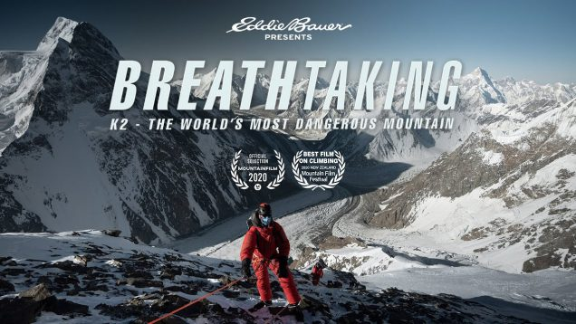 Breathtaking: K2 – The World's Most Dangerous Mountain