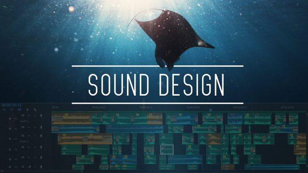 Sound Design for Filmmaking